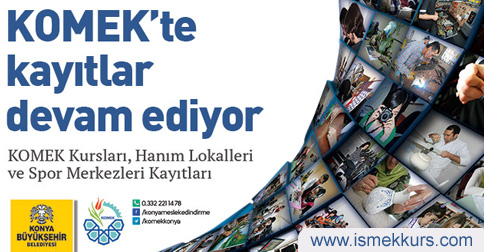 komek Komek (Konya Ücretsiz Kurs)